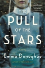 The Pull of the Stars: A Novel Cover Image