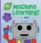 Machine Learning for Kids (Tinker Toddlers) Cover Image