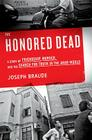 The Honored Dead: A Story of Friendship, Murder, and the Search for Truth in the Arab World Cover Image
