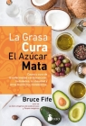 La Grasa Cura, El Azucar Mata Cover Image