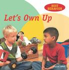 Let's Own Up (Best Behavior (Library)) Cover Image