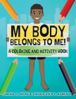 My Body Belongs To Me! A Coloring and Activity Book Cover Image