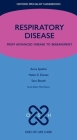 Respiratory Disease: From Advanced Disease to Bereavement (Oxford Specialist Handbooks in End of Life Care) Cover Image