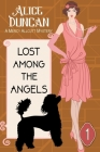 Lost Among the Angels (A Mercy Allcutt Mystery, Book 1): Historical Cozy Mystery Cover Image