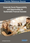 Corporate Social Responsibility and Opportunities for Sustainable Financial Success Cover Image