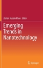 Emerging Trends in Nanotechnology Cover Image