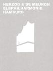 Herzog & de Meuron Elbphilharmonie Hamburg Cover Image