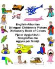 English-Albanian Bilingual Children's Picture Dictionary Book of Colors Cover Image