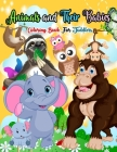 Animals And Their Babies Coloring Book For Toddlers: gift great for kids Boys girls Cover Image