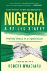 Nigeria A Failed State?: Profound Treatise on Crippled Giant Cover Image