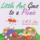 Little Ant Goes to a Picnic: Look Before You Leap (Little Ant Books #2) Cover Image