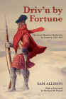 Driv'n by Fortune: The Scots' March to Modernity in America, 1745-1812 Cover Image