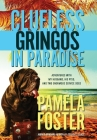 Clueless Gringos in Paradise: Adventures with My Husband, his PTSD, and Two Enormous Service Dogs Cover Image