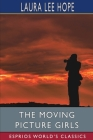 The Moving Picture Girls (Esprios Classics) Cover Image