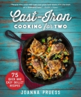 Cast-Iron Cooking for Two: 75 Quick and Easy Skillet Recipes Cover Image