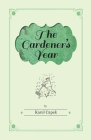 Gardener's Year - Illustrated by Josef Capek Cover Image