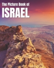 The Picture Book of Israel: A Colorful Book of the Israeli Countryside for Travel Lovers & Seniors with Dementia - Nostalgic Gift for Alzheimer's Cover Image
