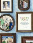Reggie's Place: The Story of How One Boy's Life Made a Difference for Homeless Youth Cover Image