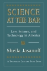 Science at the Bar: Science and Technology in American Law (Twentieth Century Fund Books/Reports/Studies #9) Cover Image