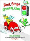 Red, Stop! Green, Go!: An Interactive Book of Colors Cover Image