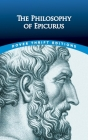 The Philosophy of Epicurus (Dover Thrift Editions) Cover Image
