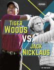 Tiger Woods vs. Jack Nicklaus Cover Image