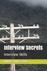 Interview Secrets: Interview Skills Cover Image