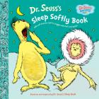 Dr. Seuss's Sleep Softly Book (Dr. Seuss Nursery Collection) Cover Image