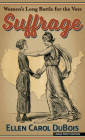 Suffrage: Women's Long Battle for the Vote Cover Image