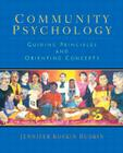 Community Psychology: Guiding Principles and Orienting Concepts Cover Image