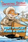 Geronimo Stilton Graphic Novels #18: First to the Last Place on Earth Cover Image