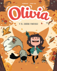 Olivia y el zorro furioso / Aster and the Furious Fox (OLIVIA / ASTER #2) Cover Image