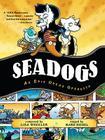 Seadogs: An Epic Ocean Operetta Cover Image