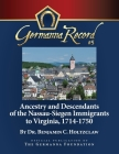 Ancestry and Descendants of the Nassau-Siegen Immigrants to Virginia, 1714-1750: Special Edition Cover Image