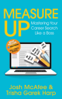 Measure Up: Mastering Your Career Search Like a Boss Cover Image