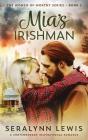 Mia's Irishman: A Stranded Alone Women of Worthy Romance Cover Image