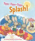 Tippy-Tippy-Tippy, Splash! Cover Image