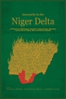 Insecurity in the Niger Delta: A Report on Emerging Threats in Akwa Ibom, Bayelsa, Cross River, Delta, Edo and Rivers States Cover Image