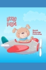 Little Pilot: 120 Pages Bordered Drawing Pad Ideal For Kids. Cover Image