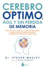 Cerebro Optimo, Agil Y Sin Perdida de Memoria Cover Image