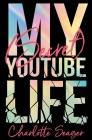 My Secret YouTube Life Cover Image