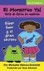 El Monstruo Ysi Serie de libros en capítulo: Súper Sam y el gran secreto Cover Image