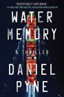 Water Memory: A Thriller Cover Image