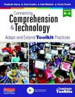 Connecting Comprehension & Technology: Adapt and Extend Toolkit Practices Cover Image