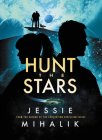 Hunt the Stars: A Novel (Starlight's Shadow #1) Cover Image
