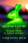 Second Nature: Scenes from a World Remade Cover Image