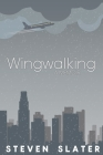 Wingwalking: A Memoir Cover Image