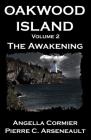 Oakwood Island: The Awakening Cover Image