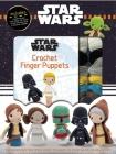 Star Wars Crochet Finger Puppets (Crochet Kits) Cover Image
