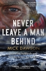 Never Leave a Man Behind: Around the Falklands and Rowing across the Pacific Cover Image